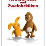 Keinohrhase und Zweiohrküken Poster